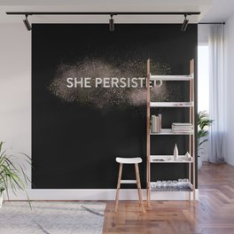 She Persisted - Gold Dust Wall Mural