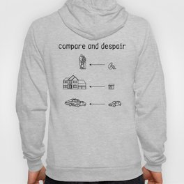 compare and despair Hoody