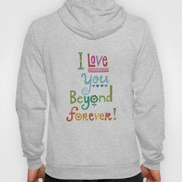 I Love You Beyond Forever - black Hoody