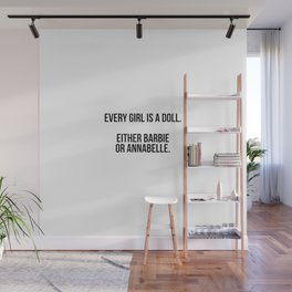 Every girl is a doll Wall Mural