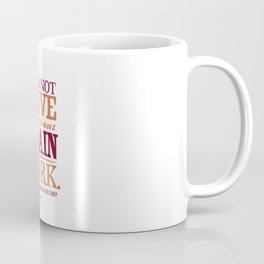 Sherlock Holmes novel quote – brain work Coffee Mug