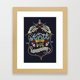 Knit Fast Die Warm Framed Art Print