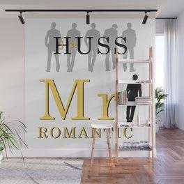 Mr. Romantic - By JA Huss Wall Mural
