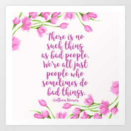 We're All Just People Who Sometimes Do Bad Things Art Print