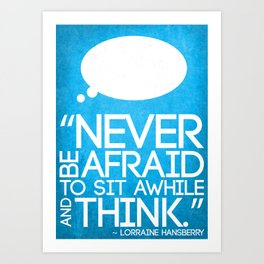 Never Be Afraid Art Print