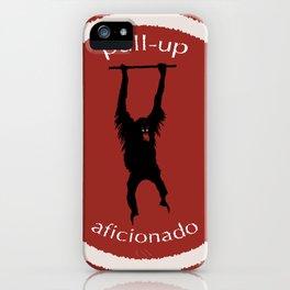 Pull-Up Aficionado iPhone Case