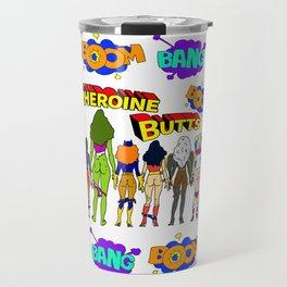 Superheroine Butts BOOM BANG Travel Mug