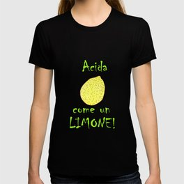 Ragazza acida! T-shirt