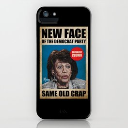 Same Old Crap iPhone Case