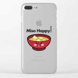 Miso Happy Food Foodie Pun Humor Graphic Design Smiling Bowl of Soup Chopsticks Clear iPhone Case