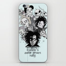 One Person's Craziness iPhone Skin