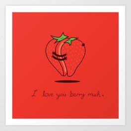 How much do I love you? Art Print