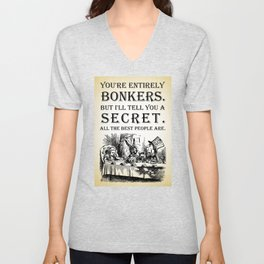 Alice In Wonderland - Tea Party - You're Entirely Bonkers - Quote Unisex V-Neck