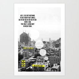 """The Only Living Boy in New York"" by Simon & Garfunkel Art Print"
