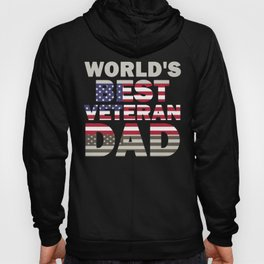 Father's Day Veteran Dad World's Best Veteran Dad American Flag Hoody