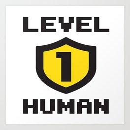 Level 1 Human Art Print
