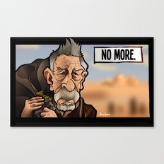 No More Canvas Print