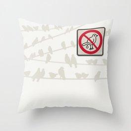 Birds Sign - NO droppings 3 Throw Pillow