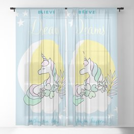 Believe in your dreams - Cute Unicorn in the clouds Sheer Curtain
