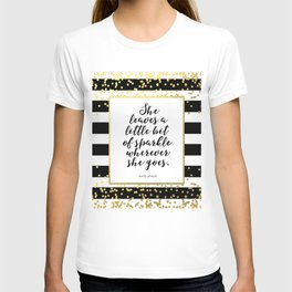 Inspirational Quote She Leaves A Little Sparkle Wherever She Goes Hustle Quote Print Kate Spade  T-shirt