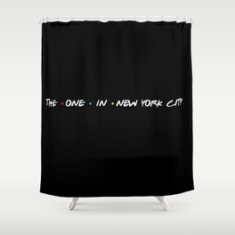 the one in new york city Shower Curtain