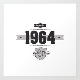 Born in 1964 Art Print