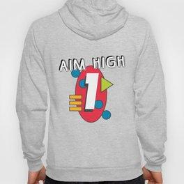 Aim High Hoody