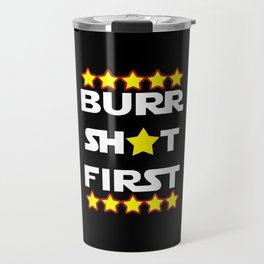 Burr Shot First Travel Mug