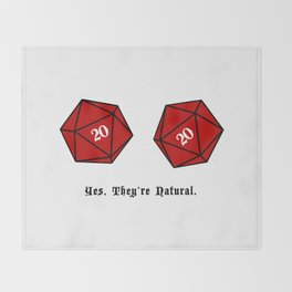 Yes, They're Natural. D20 Throw Blanket