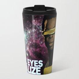 Geordi: Real Eyes Realize Travel Mug
