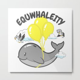 Whale flies with birds Whale Pun Equality Metal Print