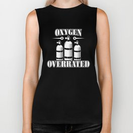 Oxygen is overrated - Funny swim gifts Biker Tank