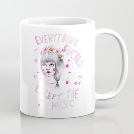Everything sucked, except the music Coffee Mug