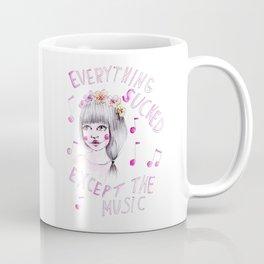 Everything sucked, except the music Coffee Mug