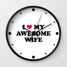 I Love My Wife Quote Wall Clock