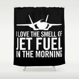 """F-35 Lightning II """"I love the smell of jet fuel in the morning"""" Shower Curtain"""
