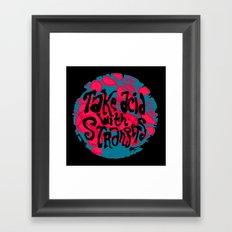Take Acid With Strangers Framed Art Print