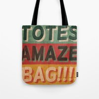 totes Tote Bags featuring Totes Amaze-Bag! by NOT MY TYPE