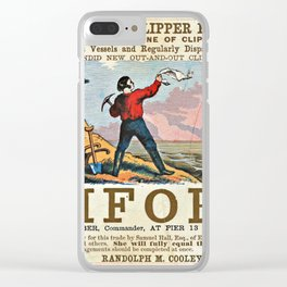 A NEW AND MAGNIFICENT CLIPPER FOR SAN FRANCISCO. MERCHANT'S EXPRESS LINE OF CLIPPER SHIPS! Clear iPhone Case