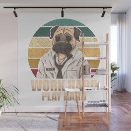 Pug smoking a cigar. Work hard play hard Wall Mural