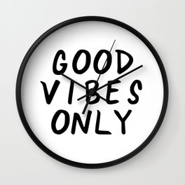 Good Vibes Only Quote Wall Clock