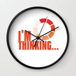Online Humor Gift I Am Thinking Loading Meme Joke Computer Ice Breaker Wall Clock