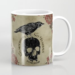 No mourners no funerals - Six of Crows Coffee Mug