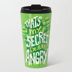 I'm always angry Travel Mug