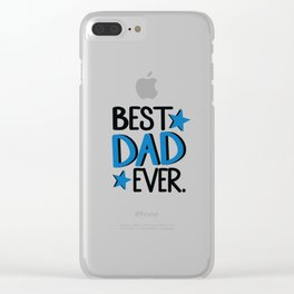 Best dad ever Clear iPhone Case