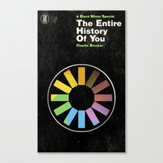 The Entire History of You Canvas Print