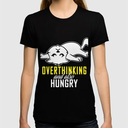 Funny Overthink Tshirt Design Overthinking and also Hungry T-shirt