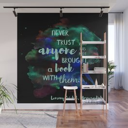 NEVER TRUST SOMEONE WITHOUT A BOOK | LEMONY SNICKET Wall Mural