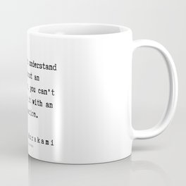 80  |  Haruki Murakami Quotes | 190811 Coffee Mug