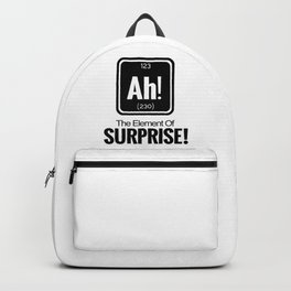 AH! THE ELEMENT OF SURPRISE! Backpack